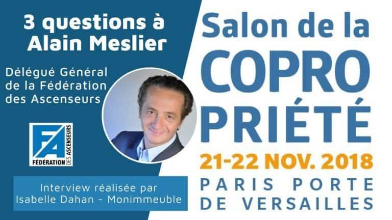 4 questions à Alain Meslier, Délégué Général de la Fédération des Ascenseurs