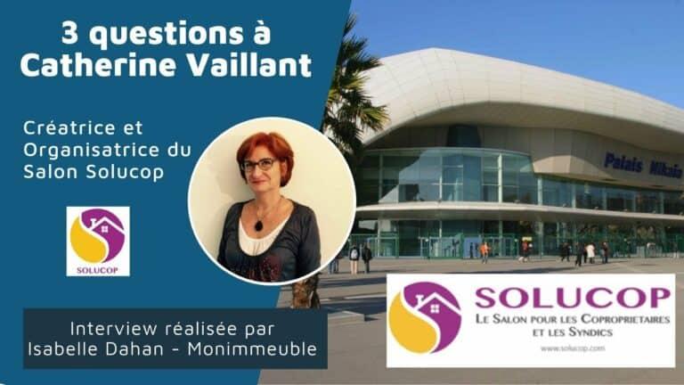 5 questions à Catherine Vaillant, Créatrice et organisatrice de Solucop
