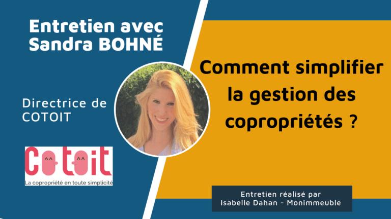 Syndic professionnel à la carte : Entretien avec Sandra Bohné, dirigeante de Cotoit