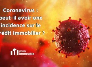 Quel impact sur les crédits suite au Coronavirus ?