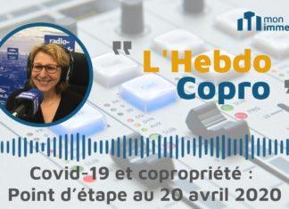 Covid-19 et copropriété : point d'étape au 20 avril 2020