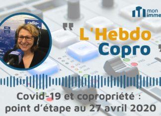 Covid-19 et copropriétés : point d'étape au 27 avril 2020