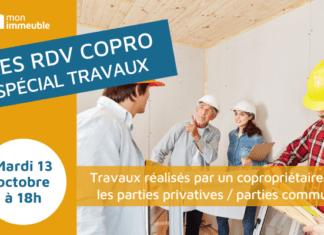 RDV COPRO - spécial Travaux réalisés par un copropriétaire