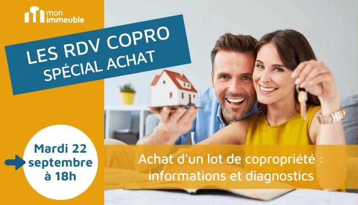 Les RDV Copro : Achat d'un lot de copropriété – informations et diagnostics