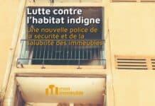 Habitat indigne : Une nouvelle police de la sécurité et de la salubrité des immeubles