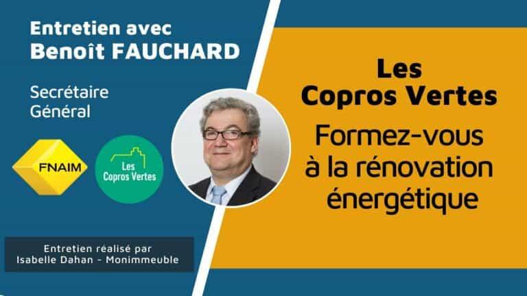 Les Copros Vertes : Interview de Benoît Fauchard, Secrétaire Général de la Fnaim