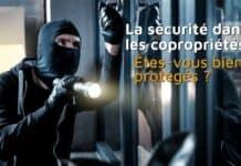 La sécurité dans les copropriétés : êtes-vous bien protégés ?