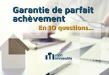 La garantie de parfait achèvement en 10 réponses