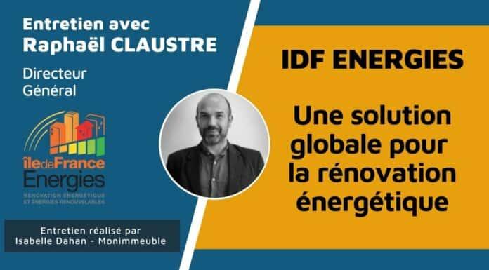 Interview de Raphaël CLAUSTRE, directeur général IDF Energies