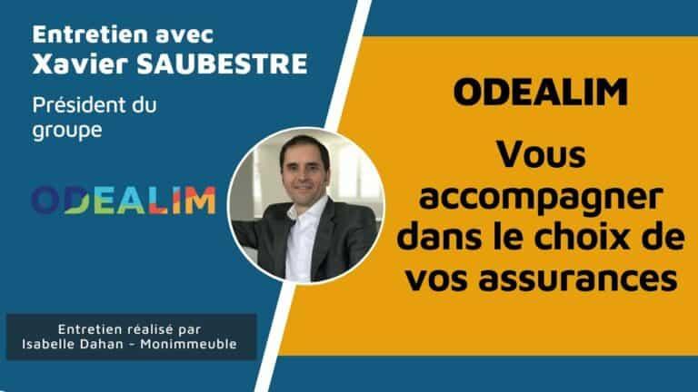 Interview de Xavier Saubestre, président du groupe ODEALIM