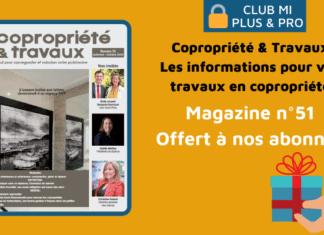 Magazine Copropriété & Travaux n°51