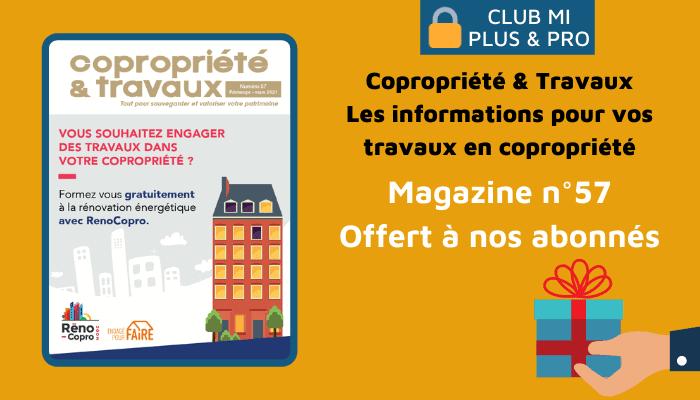 Le magazine Copropriété & Travaux n°57, offert à nos abonnés