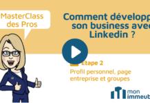 Masterclass des Pros - Profil personnel, Page entreprise et groupes