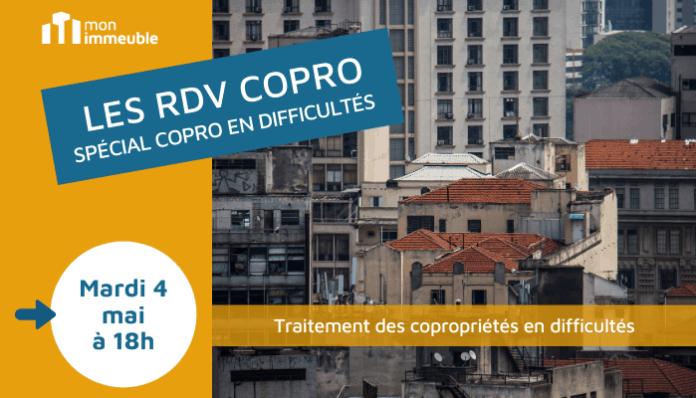 RDV COPRO - spécial copropriétés en difficultés