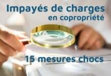 Impayés de charges en copropriété : 15 mesures pour prévenir et traiter