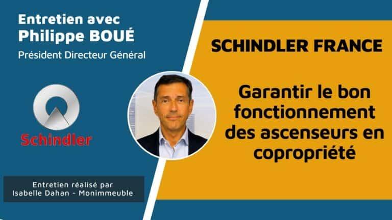 Interview de Philippe Boué, PDG de Schindler France