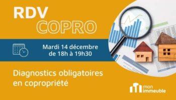 RDV COPRO décembre 2022 - diagnostics obligatoires en copropriété