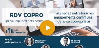 RDV COPRO Installer et entretenir les équipements communs en copropriété
